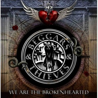 Beggars & Thieves - We Are The Brokenhearted