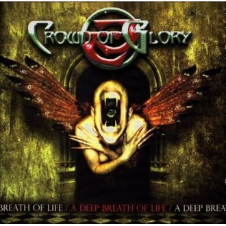 Crown of Glory - A Deep Breath Of Life