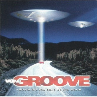 Von Groove - Drivin Off The Edge Of The World