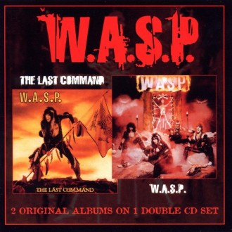W.A.S.P. - W.A.S.P & The Last Command