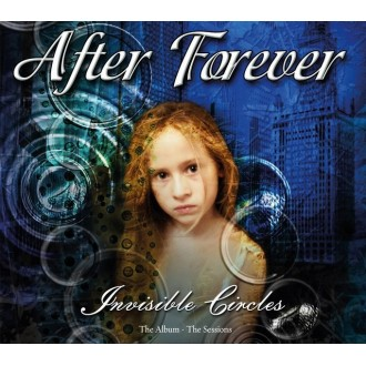 After Forever - Invisible Circles: The Album - The Sessions