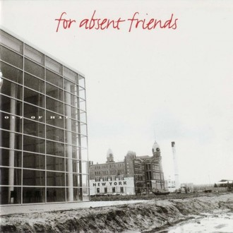 For Absent Friends - Faf Out Of Hal