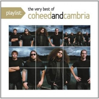 Coheed And Cambria - Playlist: The Very Best Of Coheed...